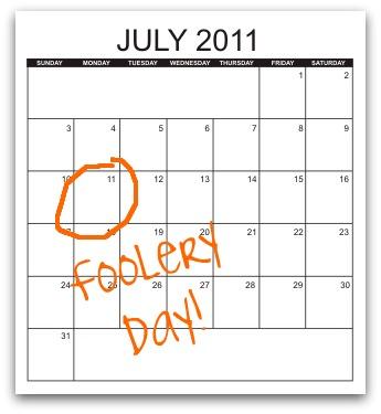 FooleryDayJuly2011