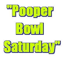 Pooperbowlsaturday